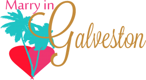 Marry in Galveston | Galveston Weddings | Galveston Wedding Planning Guide